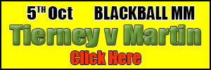 2019 Blackball: Tierney v Martin, Match Page